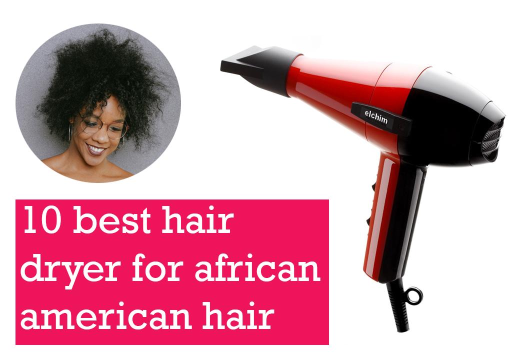 best hair dryer for african american hair