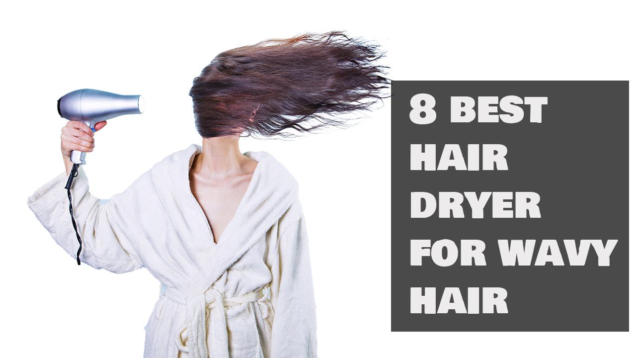 best hair dryer for wavy hair