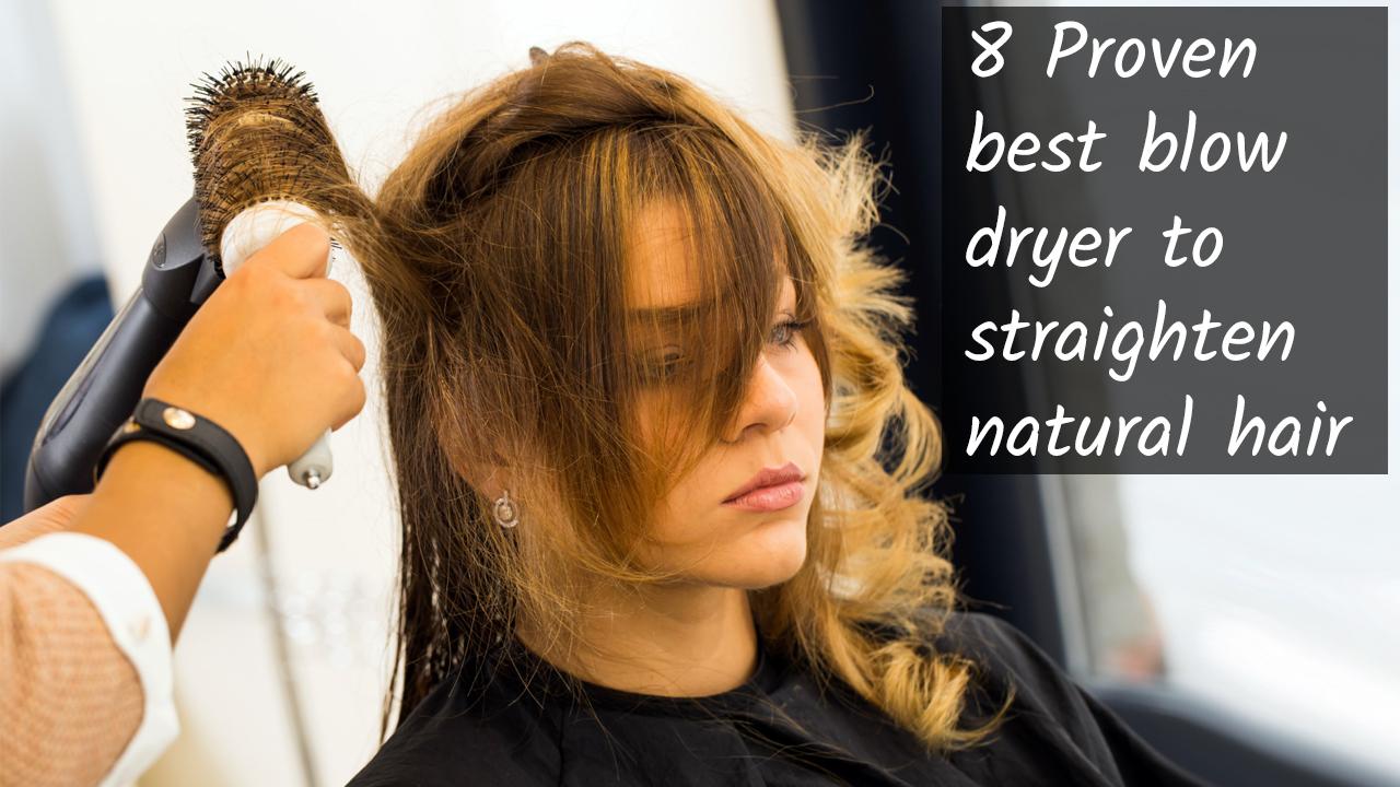best blow dryer to straighten natural hair