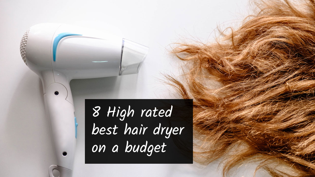 best hair dryer on a budget