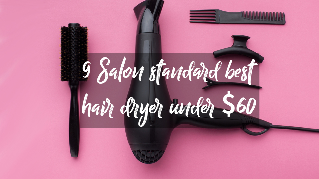 Salon standard best hair dryer under $60