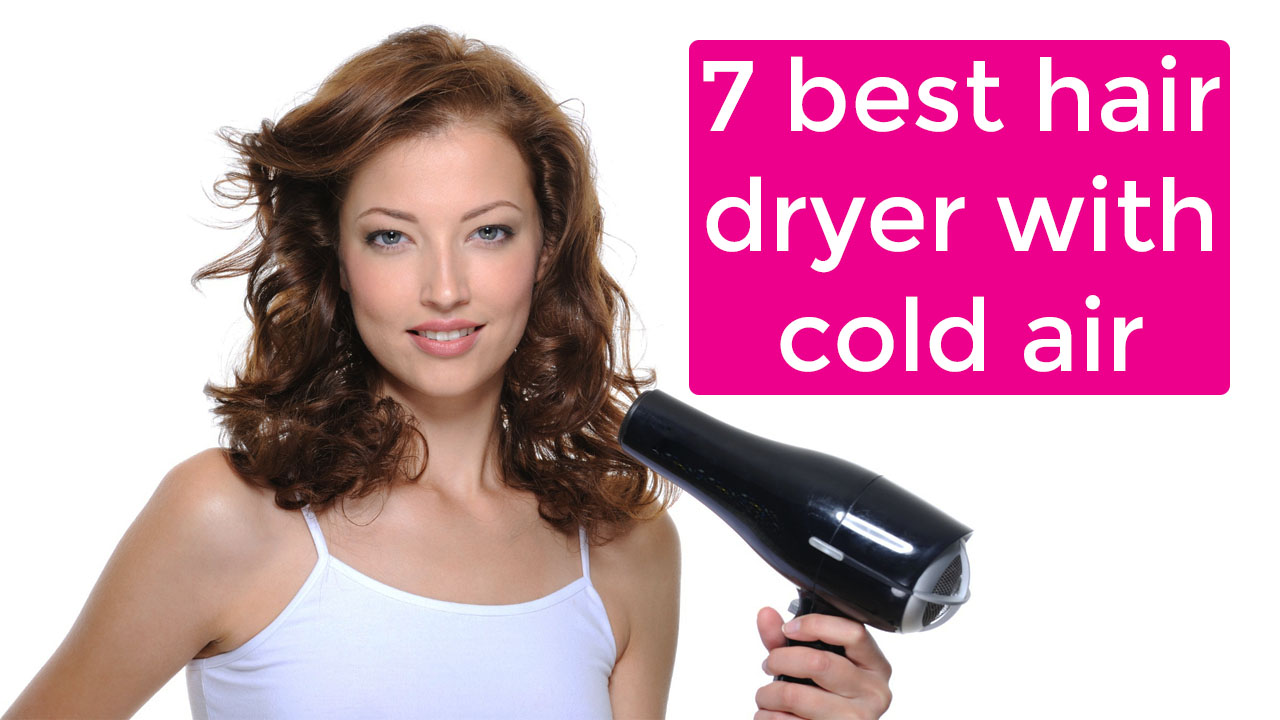best hair dryer with cold air