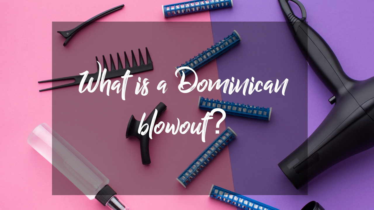 What is a Dominican blowout?